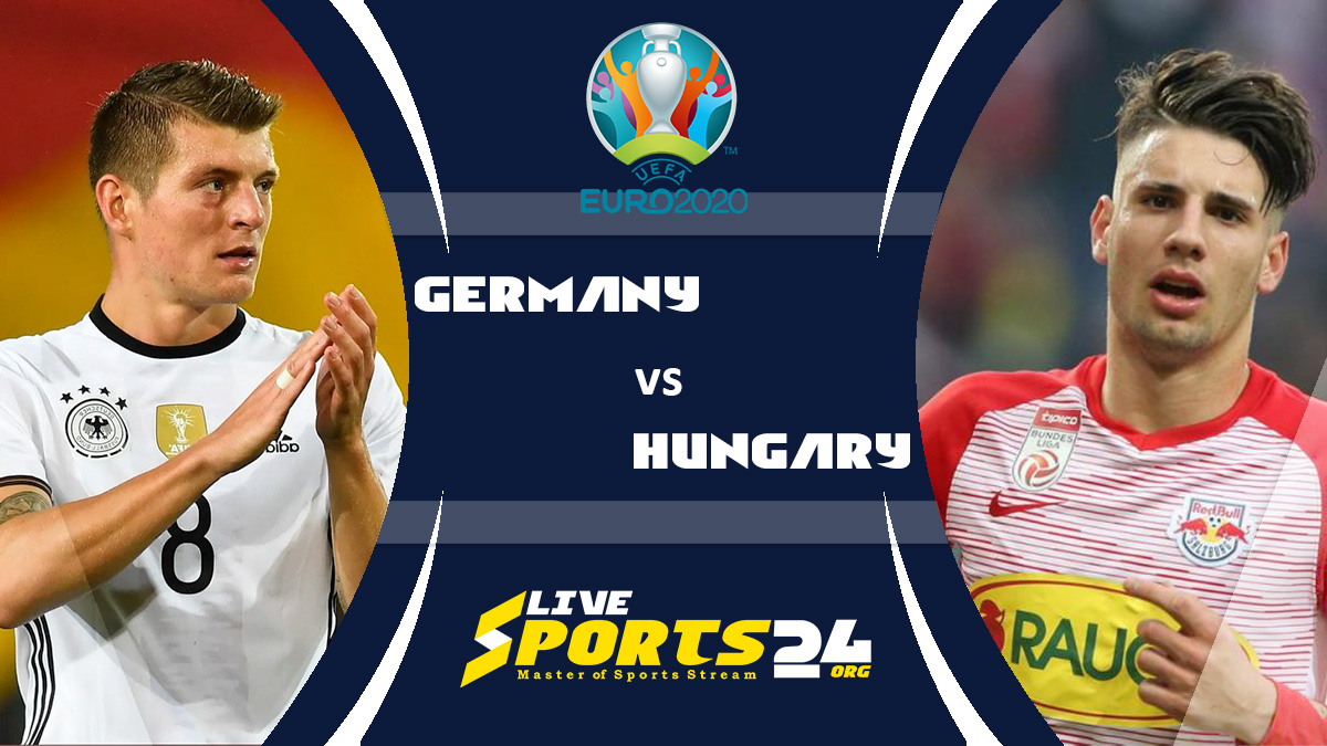 Euro 2020 Germany vs Hungary Live Stream: How to Watch Germany vs Hungary Free From Anywhere?