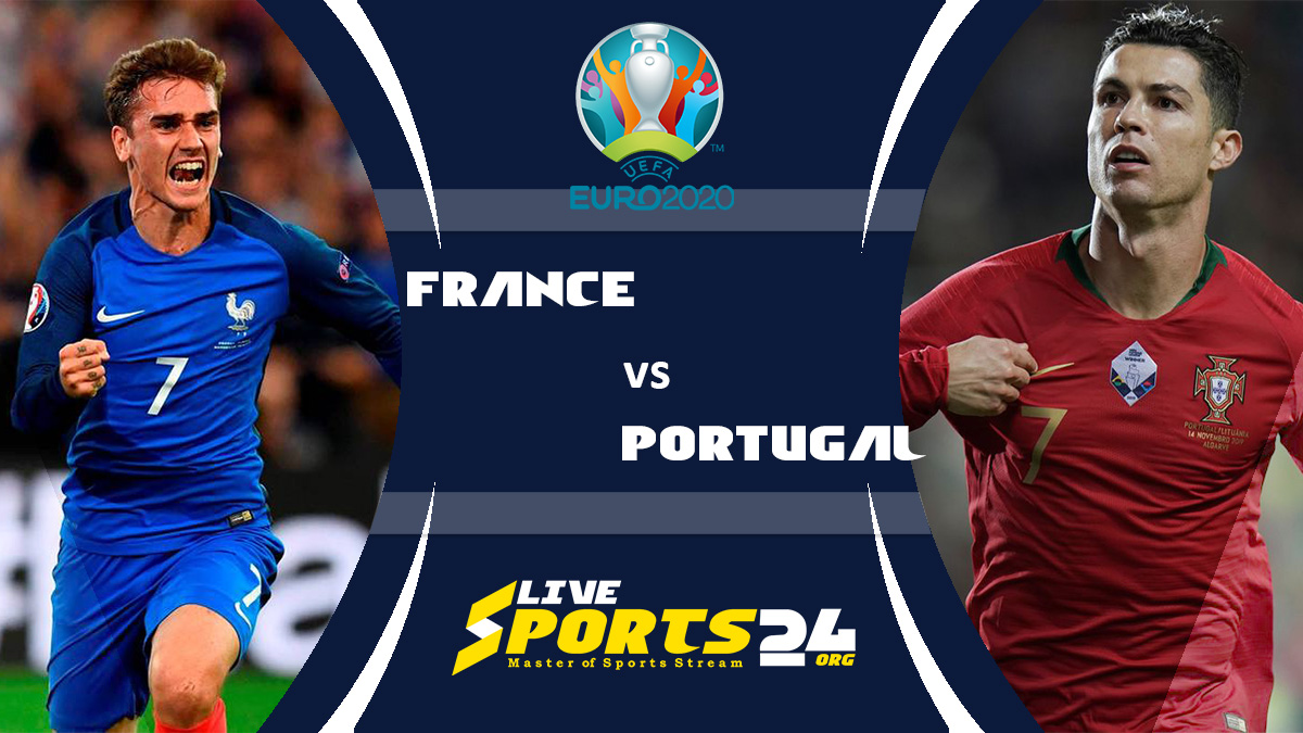 Euro 2020 Portugal vs France Live Stream: How to Watch Portugal vs France Free From Anywhere?