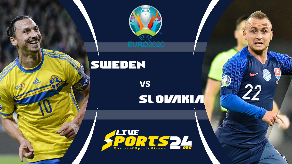 Euro 2020 Sweden vs Slovakia Live Stream: How to Watch Sweden vs Slovakia Free From Anywhere?
