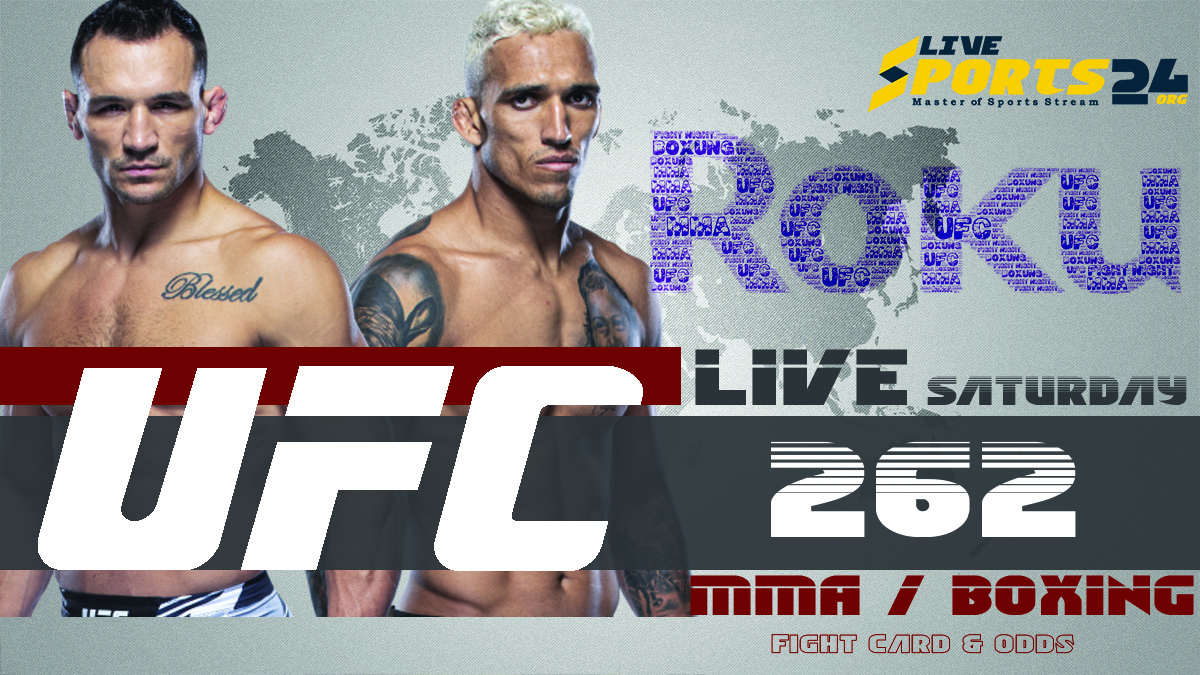 Oliveira vs Chandler | How to Watch UFC 262 on Roku For Free