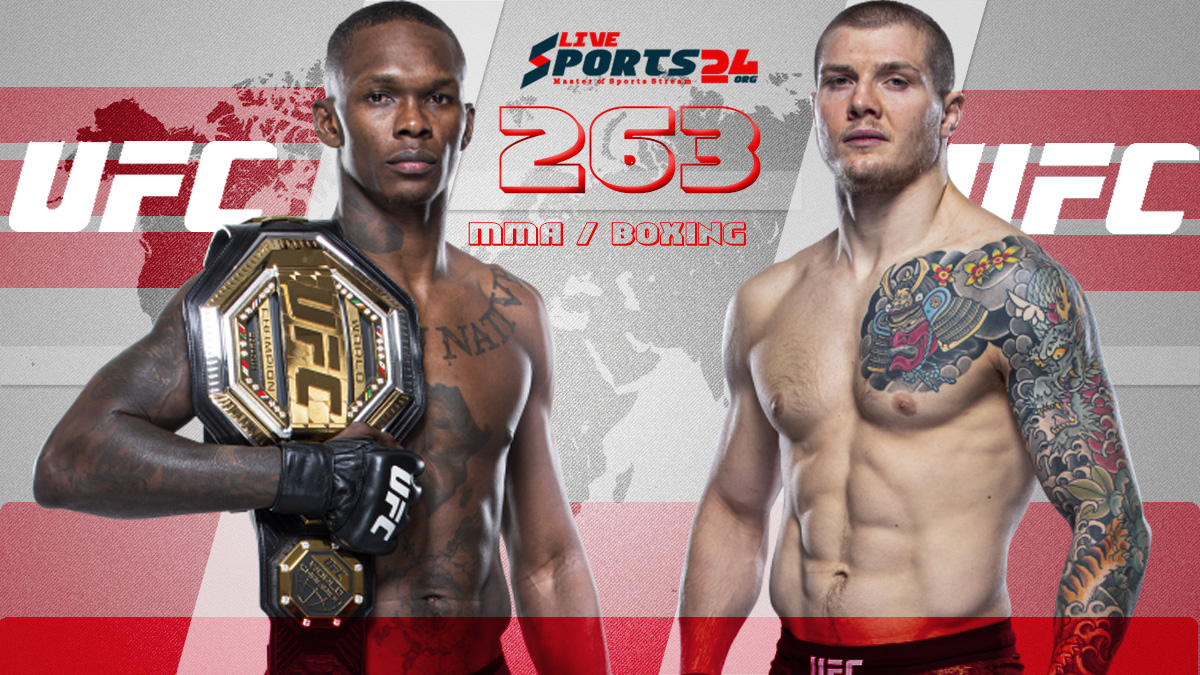 UFC 263 Live   How to Stream Adesanya vs Vettori Live without Cable for FREE?