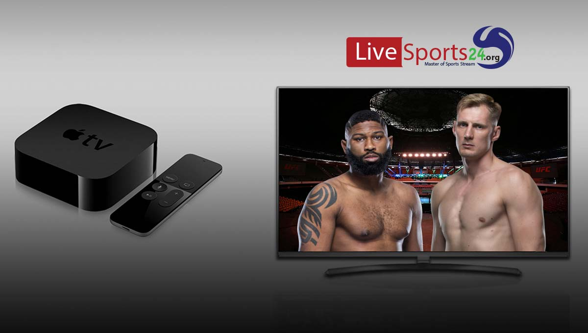 How to Watch UFC Fight Night 177 on Apple TV For Free