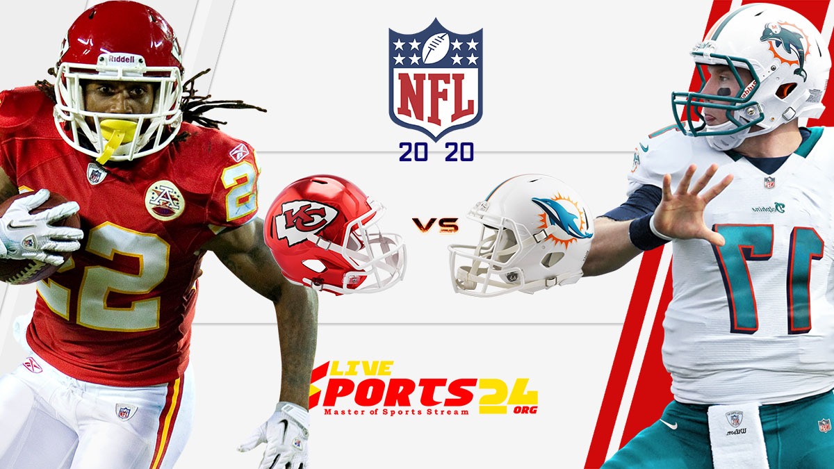 Chiefs vs Dolphins live