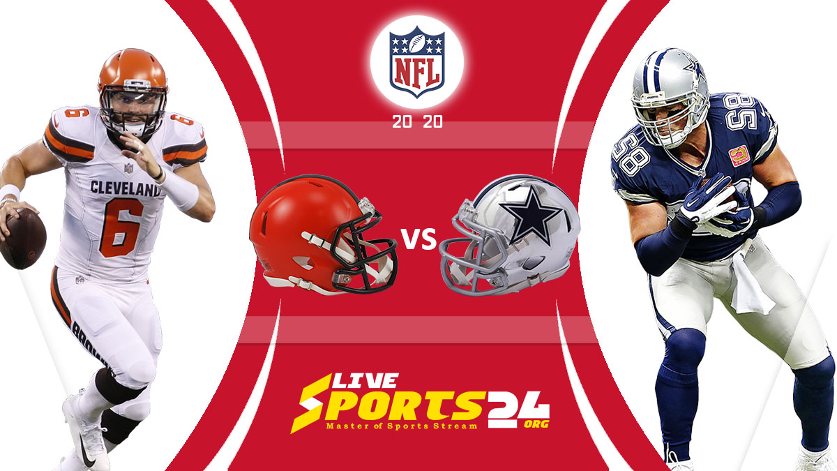 Browns vs Cowboys Live: How to watch Cleveland vs Dallas live Prediction & odds