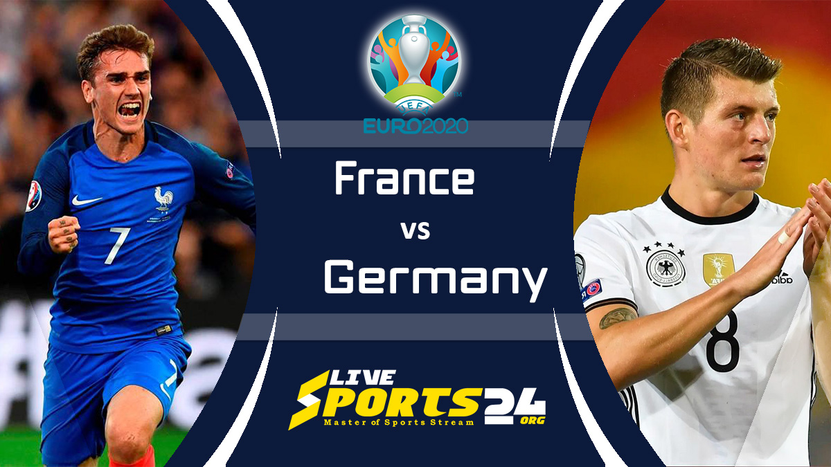 Euro 2020 France vs Germany Live Stream: How to Watch France vs Germany Free From Anywhere?