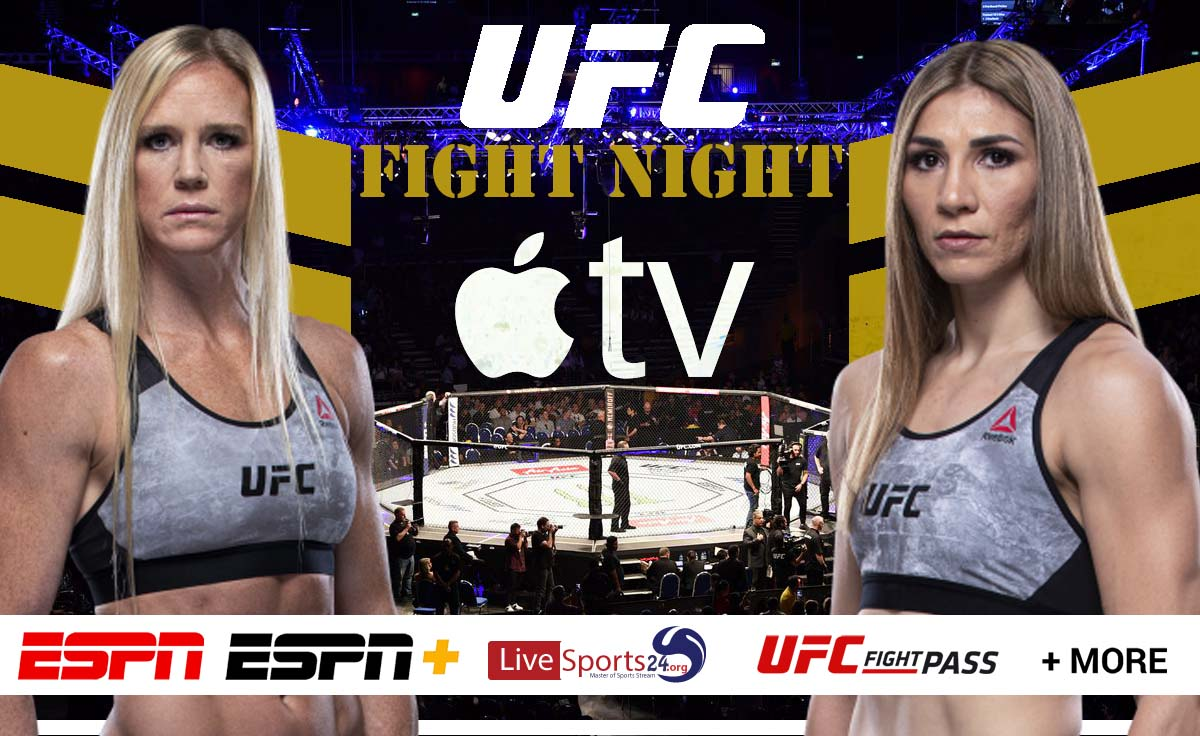 Holm vs Aldana | How to Watch UFC Holm vs Aldana on Apple TV For Free