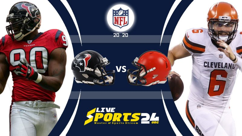 Texans vs Browns live