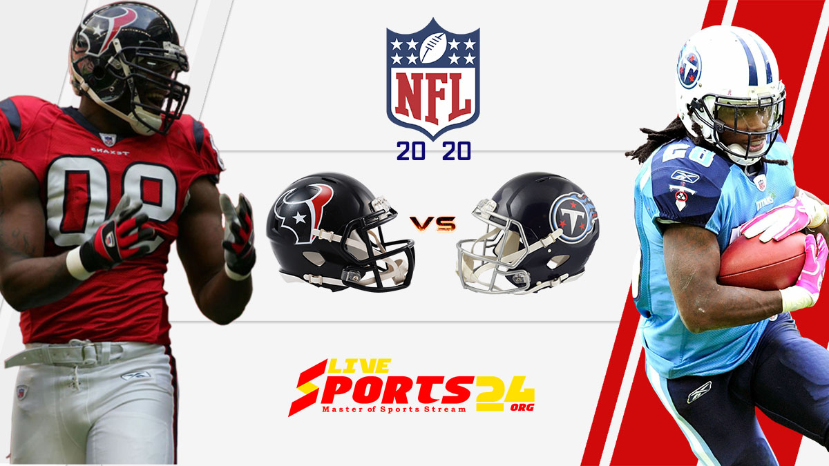 Texans vs Titans Live: How to watch Houston vs Tennessee live Prediction & odds
