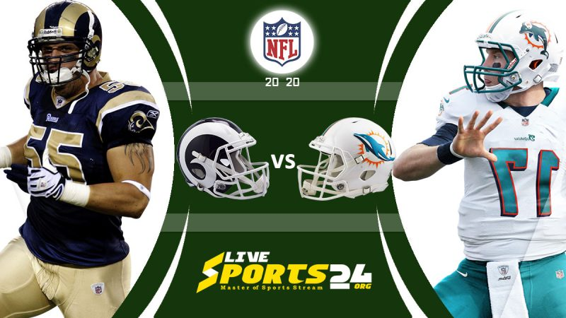 Rams vs Dolphins live
