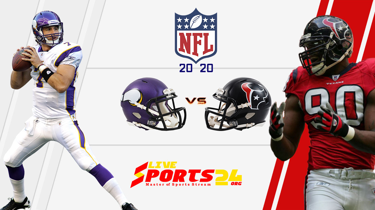 Vikings vs Texans Live: How to watch Minnesota vs Houston live Prediction & odds