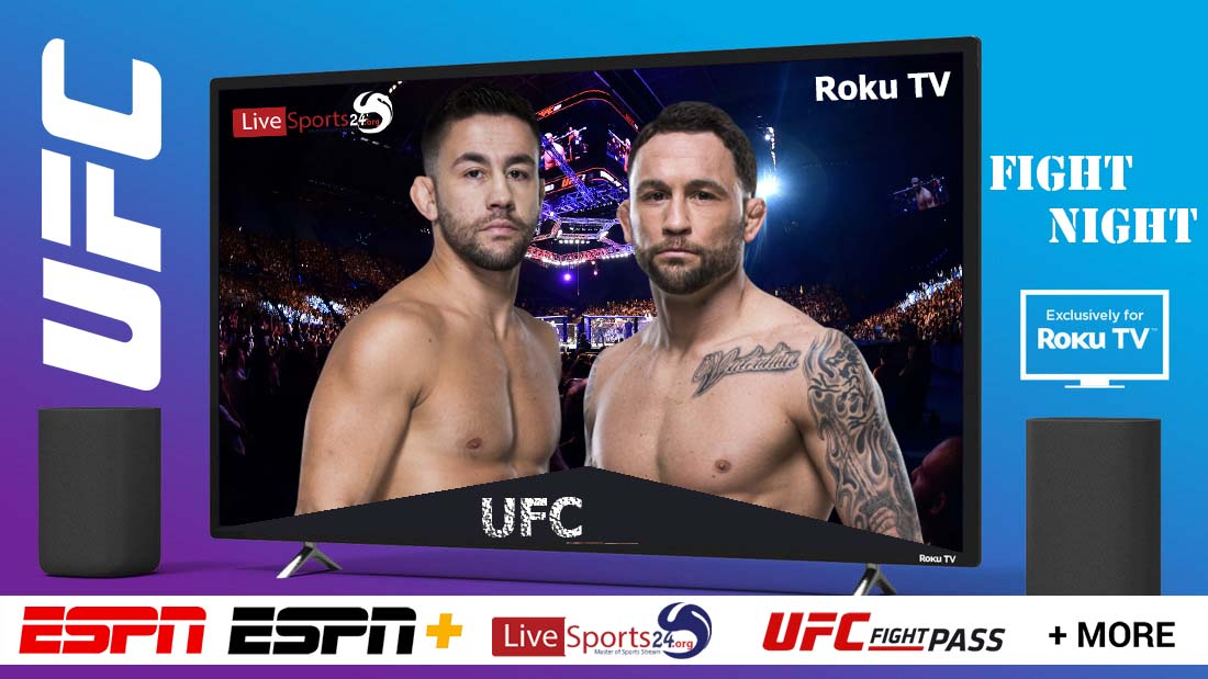 Munhoz vs Edgar | How to Watch UFC Munhoz vs Edgar on Roku For Free