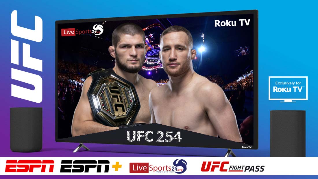 Khabib vs Gaethje | How to Watch UFC 254 on Roku For Free