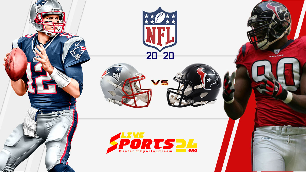 Patriots vs Texans live