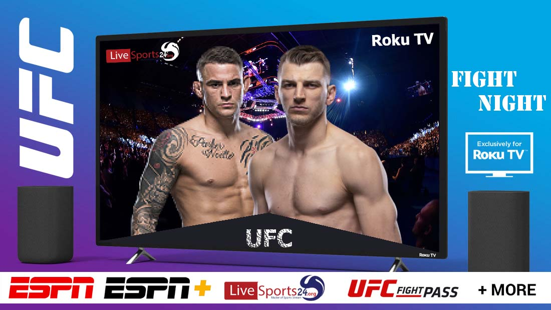How to Watch UFC Poirier vs Hooker on Roku For Free