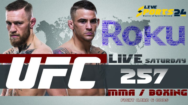 Watch UFC 257 on Roku