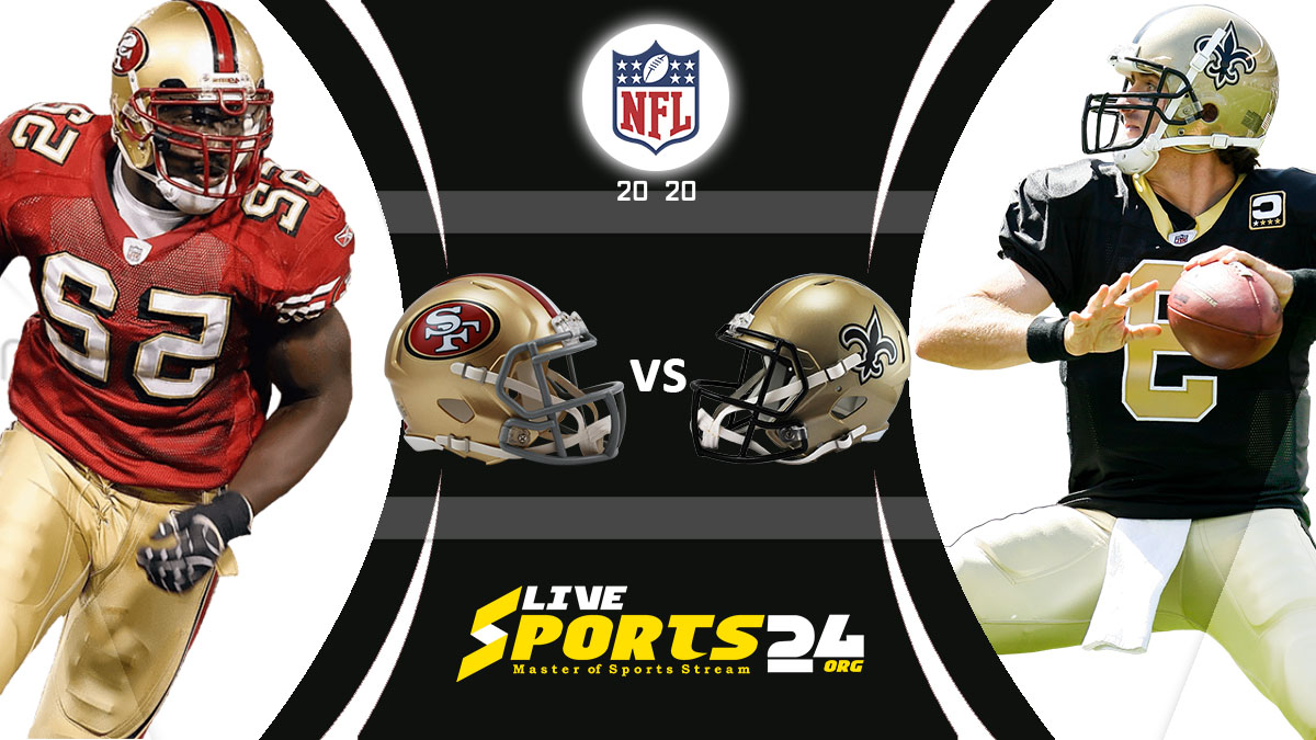 49ers vs Saints Live: How to watch San Francisco vs New Orleans live Prediction & odds