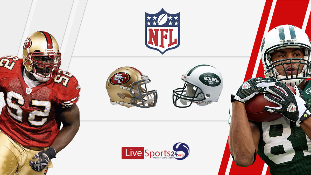 49ers vs Jets Live: How to watch San Francisco vs New York live Prediction & odds