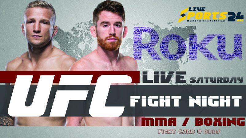Watch UFC Sandhagen vs Dillashaw on Roku
