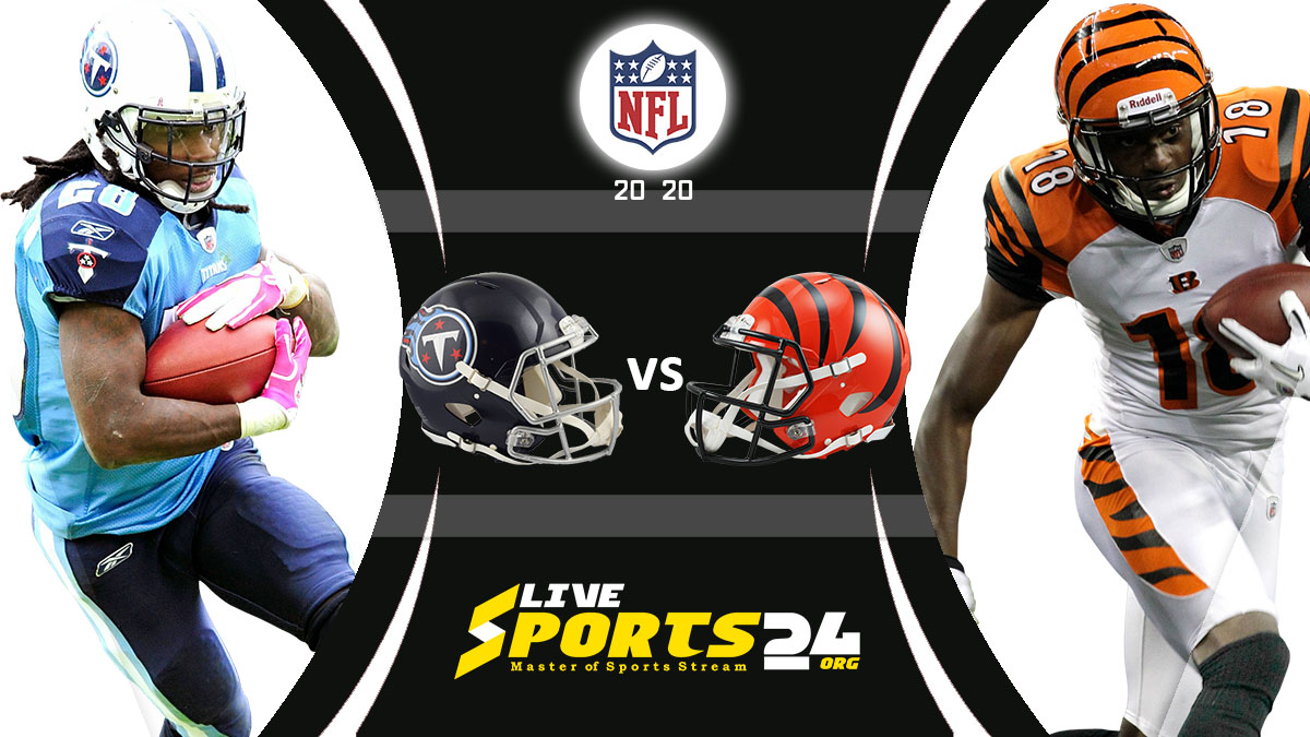 Titans vs Bengals Live: How to watch Tennessee vs Cincinnati live Prediction & odds