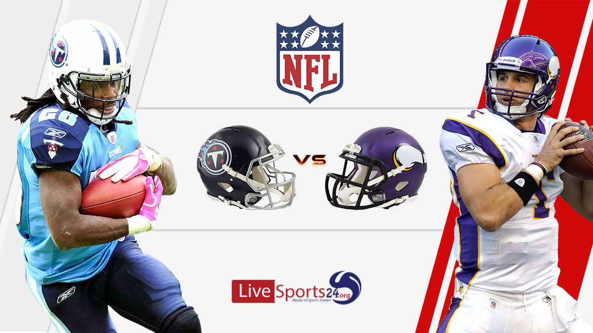 Titans vs Vikings Live: How to watch Tennessee vs Minnesota live Prediction & odds