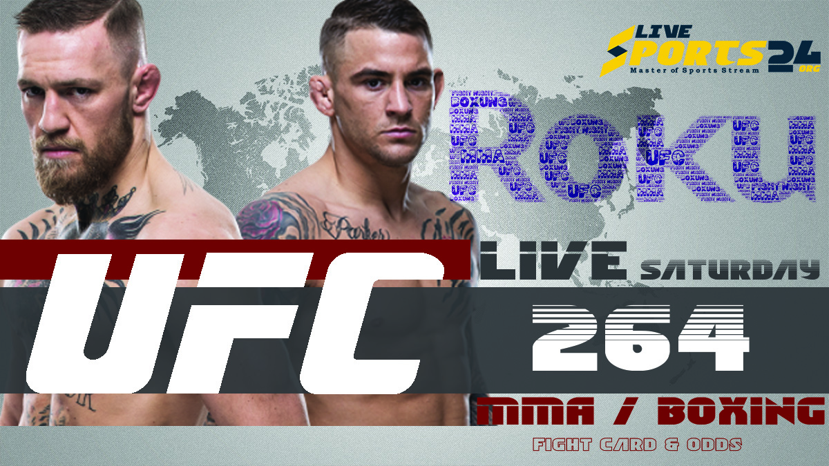 Poirier vs McGregor   How to Watch UFC 264 on Roku For Free