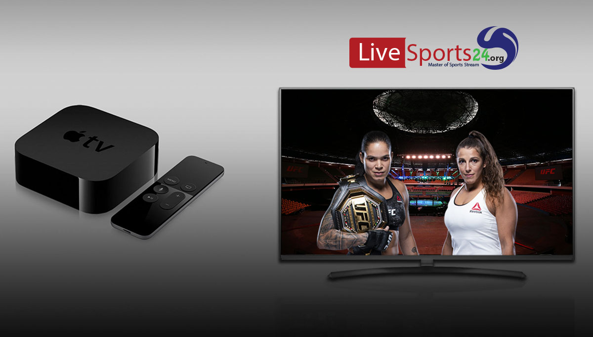 How to Watch UFC 250 on Apple TV For Free