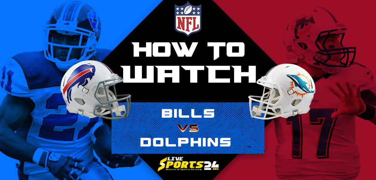 Bills vs Dolphins Live: How to watch Buffalo vs Miami live Prediction & odds