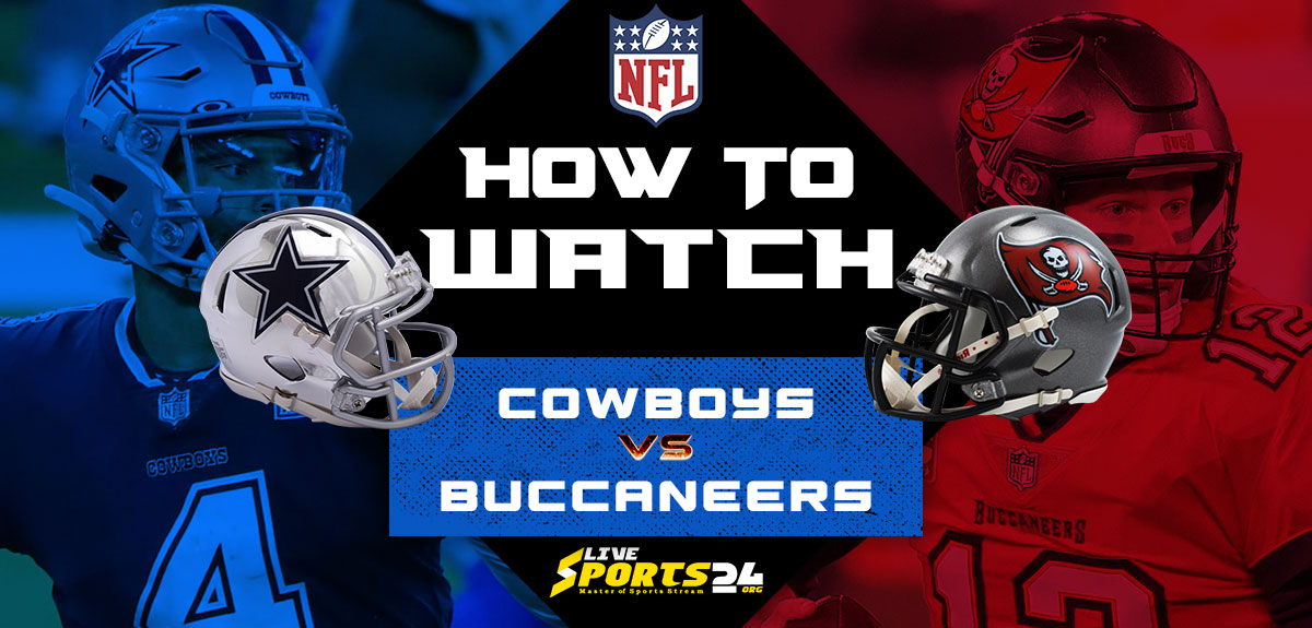 Cowboys vs Buccaneers Live: How to watch Dallas vs Tampa Bay live Prediction & odds