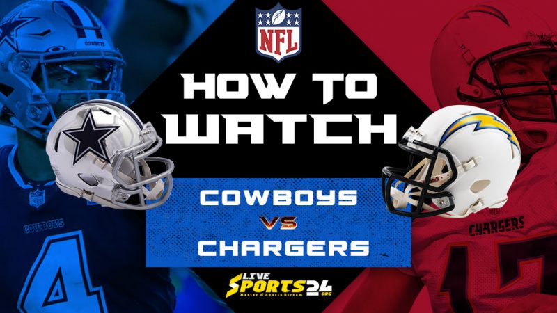 Cowboys vs Chargers Live