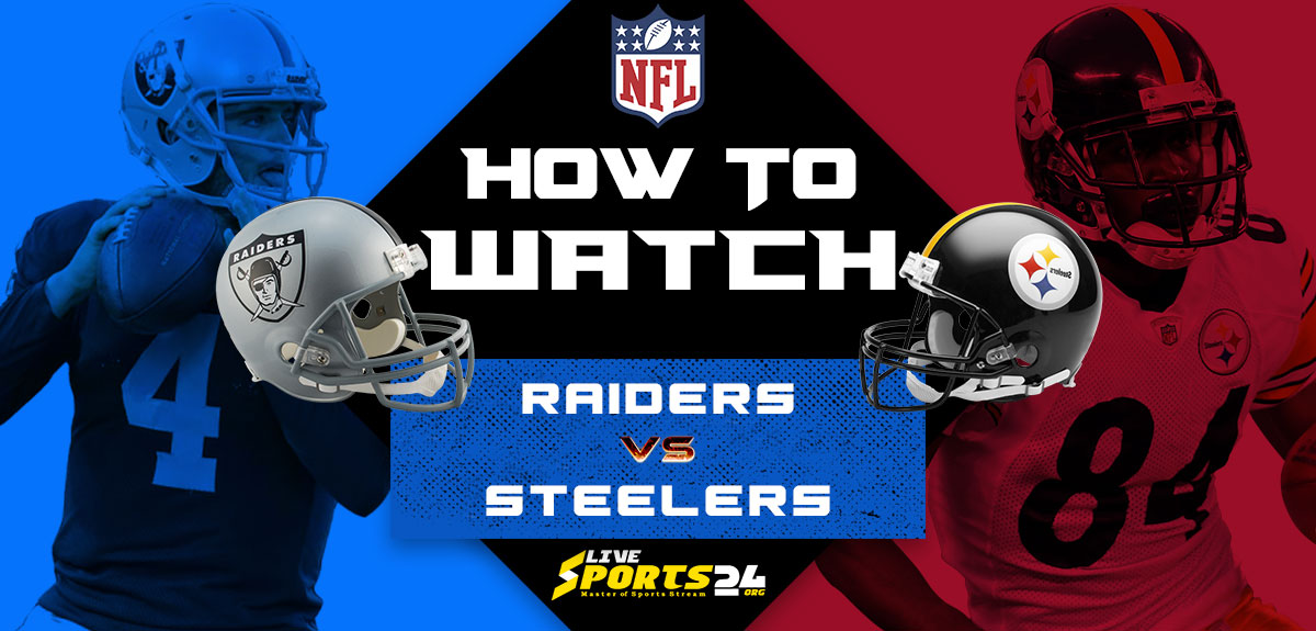 Raiders vs Steelers Live: How to watch Las Vegas vs Pittsburgh live Prediction & odds