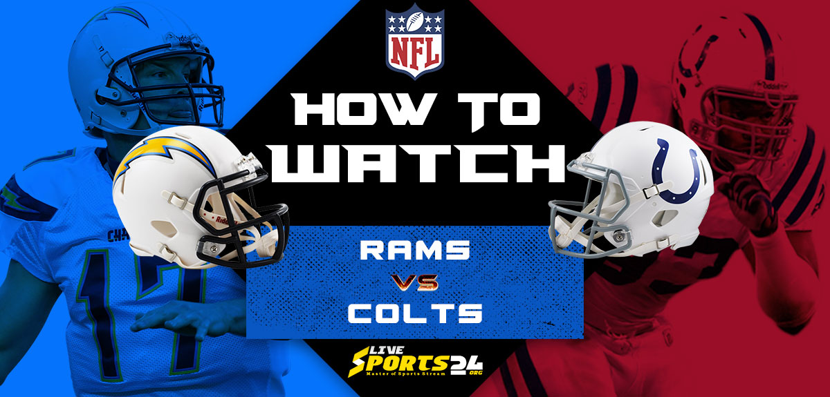 Rams vs Colts Live: How to watch Los Angeles vs Indianapolis live Prediction & odds