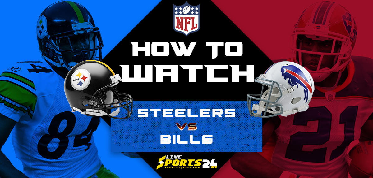 Steelers vs Bills Live: How to watch Free Pittsburgh vs Buffalo live Prediction & odds